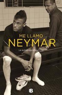 Me Llamo Neymar: Conversacion Entre Padre E Hijo / My Name Is Neymar