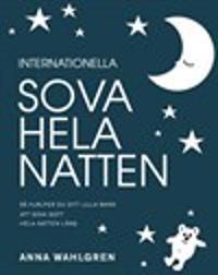 Internationella Sova hela natten - så hjälper du ditt lilla barn att sova gott hela natten lång