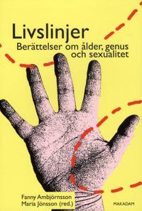 Livslinjer : berättelser om ålder, genus och sexualitet