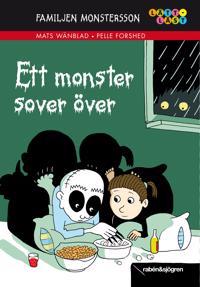 Familjen Monstersson. Ett monster sover över