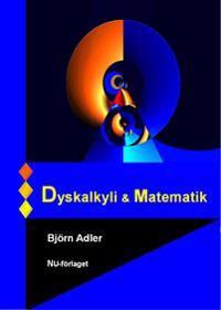 Dyskalkyli & matematik : en handbok i dyskalkyli