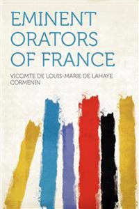 Eminent Orators of France
