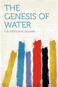 The Genesis of Water