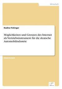 Moglichkeiten Und Grenzen Des Internet ALS Vertriebsinstrument Fur Die Deutsche Automobilindustrie