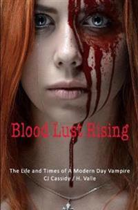 Blood Lust Rising