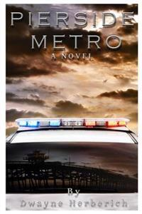Pierside Metro