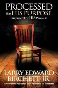 Processed for His Purpose - Purposed for His Promise