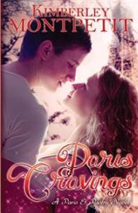 Paris Cravings: A Paris & Pastry Novel
