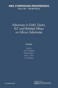 MRS Proceedings Advances in GaN, GaAs, SiC and Related Alloys on Silicon Substrates