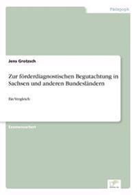 Zur Forderdiagnostischen Begutachtung in Sachsen Und Anderen Bundeslandern