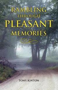 Rambling Through Pleasant Memories