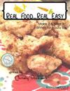 Real Food...Real Easy: Make It & Fake It Dinners for a Busy Life