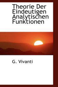 Theorie Der Eindeutigen Analytischen Funktionen