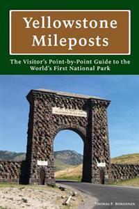Yellowstone Mileposts