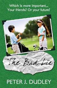 The Bad Lie