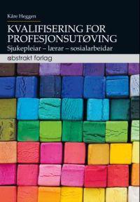 Kvalifisering for profesjonsutøving - Kåre Heggen | Ridgeroadrun.org