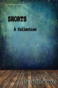 Shorts: A Collection