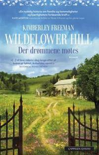 Wildflower Hill - Kimberley Freeman | Inprintwriters.org