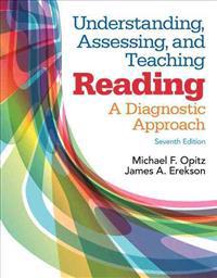 Understanding, Assessing, and Teaching Reading: A Diagnostic Approach, Enhanced Pearson Etext -- Access Card
