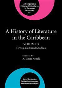 A History of Literature in the Caribbean