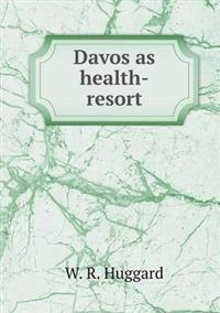 Davos as Health-Resort