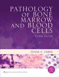 Pathology of Bone Marrow and Blood Cells