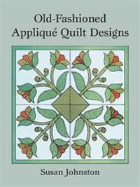 Old-Fashioned Applique Quilt Designs