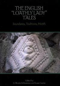 "The English ""Loathly Lady"" Tales"