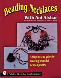 Beading Necklaces With Ani Afshar
