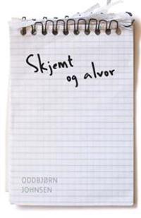 Skjemt og alvor - Oddbjørn Johnsen pdf epub