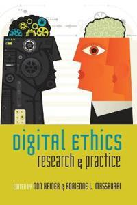 Digital Ethics: Research & Practice