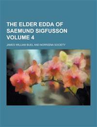 The Elder Edda of Saemund Sigfusson Volume 4