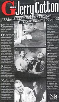 Jerry Cotton - Sepänsällin kuolemattomat sutkautukset 1968-1979