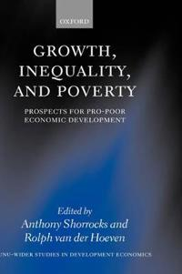 Growth, Inequality, and Poverty
