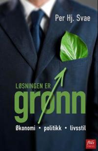 Løsningen er grønn - Per Hjalmar Svae | Inprintwriters.org