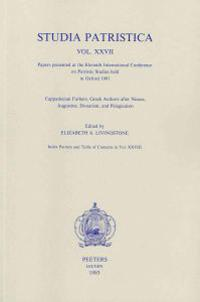 Studia Patristica. Vol. XXVII - Cappadocian Fathers, Greek Authors After Nicaea, Augustine, Donatism and Pelagianism