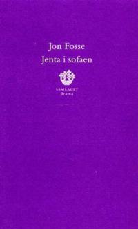 Jenta i sofaen - Jon Fosse pdf epub
