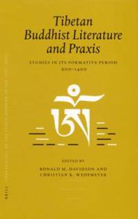 Tibetan Buddhist Literature and Praxis