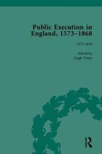 Public Execution in England, 1563-1868