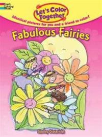 Let's Color Together - Fabulous Fairies