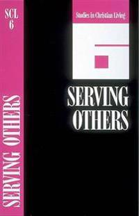 Serving Others Book 6