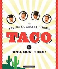 Taco - Flying Culinary Circus (kokkegruppe) pdf epub
