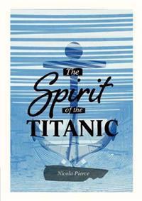 Spirit of the Titanic