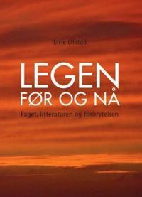 Legen før og nå - Jarle Ofstad | Inprintwriters.org