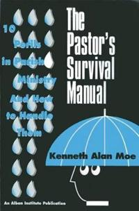 The Pastor's Survival Manual