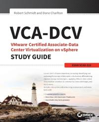 VCA-DCV Vmware Certified Associate on Vsphere Study Guide: VCAD-510