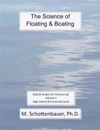 The Science of Floating & Boating: Data & Graphs for Science Lab: Volume 2
