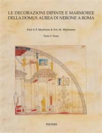 Le Decorazioni Dipinte E Marmoree Della Domus Aurea Di Nerone a Roma