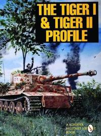 Tiger I and Tiger II Profile