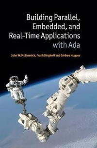 Building Parallel, Embedded, and Real-Tme Applications With ADA